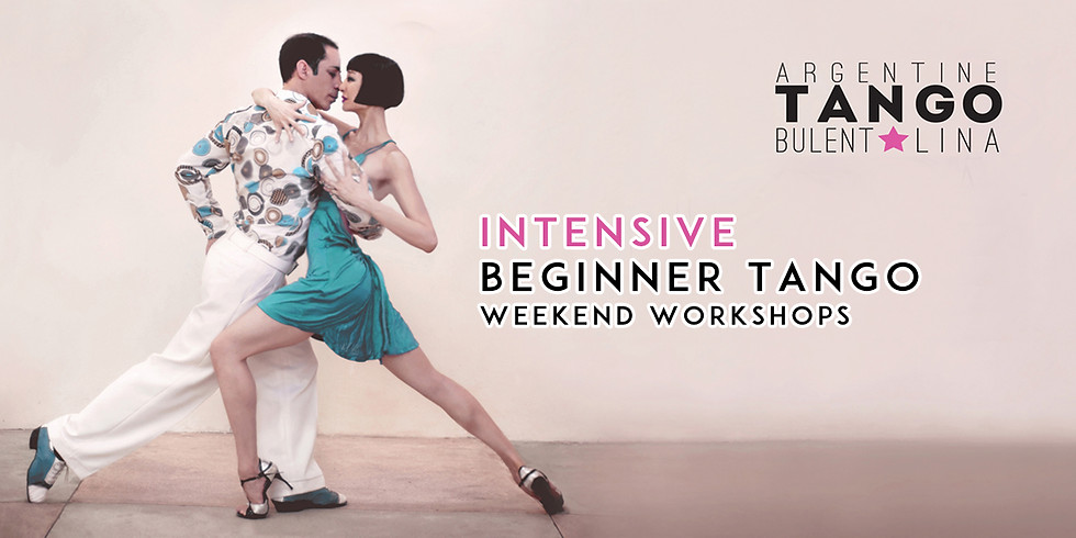 Intensive Beginner Argentine Tango Weekend (Sat & Sun) 2 Days, 5 Hours