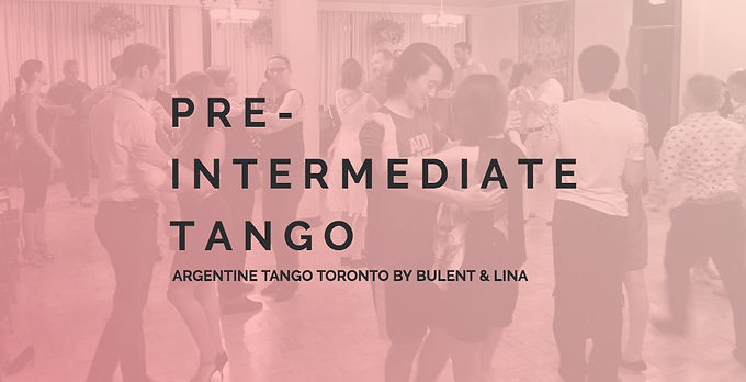 Pre-Intermediate Tango | Argentine Tango Toronto