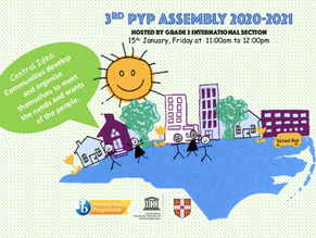 Third-graders host 3rd PYP Assemby