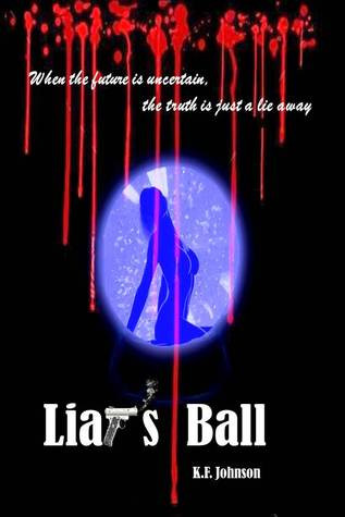 Liar's Ball by K.F. Johnson