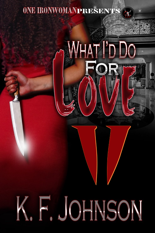 What I'd Do For Love 2