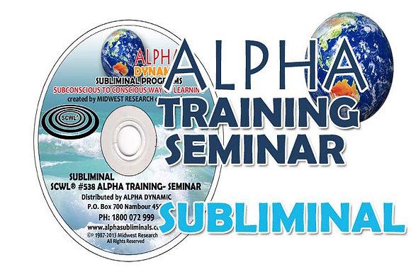 ALPHA TRAINING SEMINAR SUBLIMINAL
