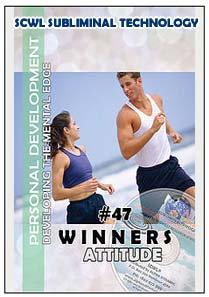 #47 DEVELOPING A WINNERS ATTITUDE