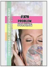 #378 PROBLEM SOLVING