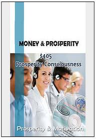 #405 PROSPERITY COSCIOUSNESS