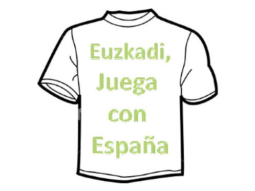 """""""Euzkadi. juega con españa"""""""