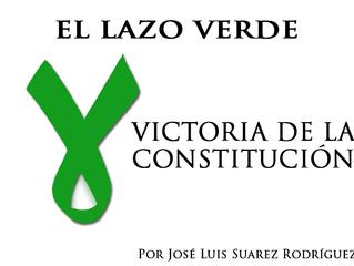 LAZO VERDE, VICTORIA DE LA CONSTITUCIÓN