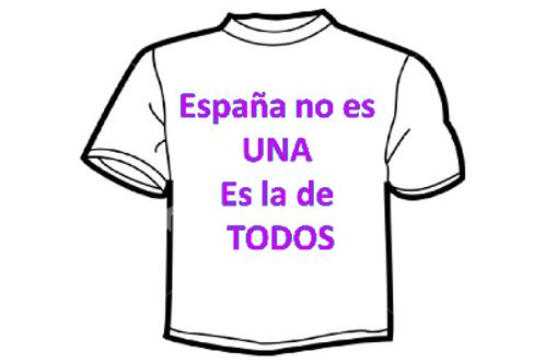 """CAMISETA """"España no es UNA es la de TODOS"""""""