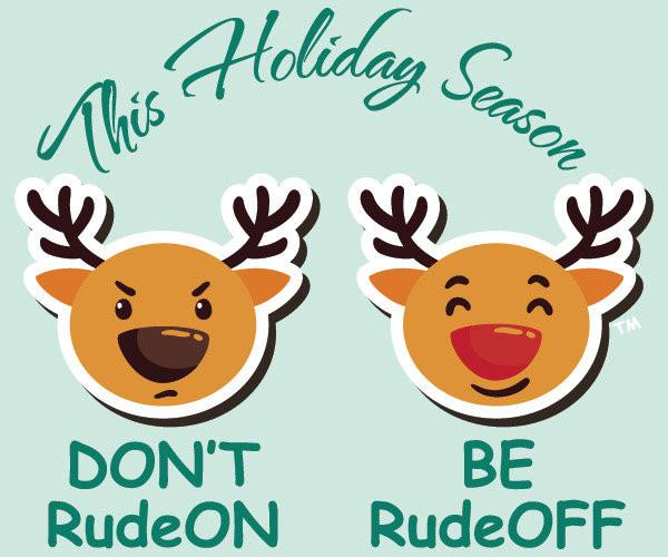 Don't Be RudeON, Be RudeOFF