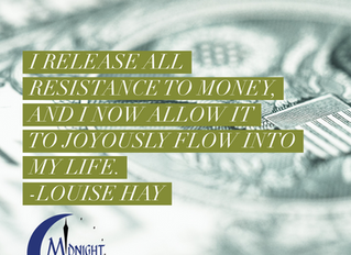 I Release All Resistance To Money, And I Now Allow It To Joyously Flow Into My Life.