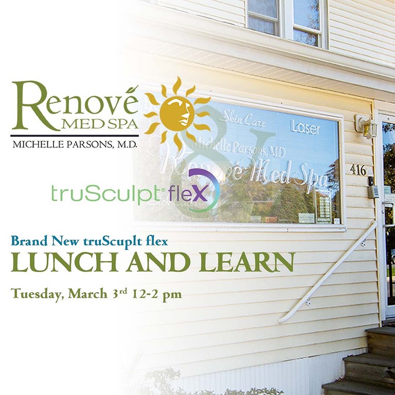 Brand New truSculpt flex LUNCH AND LEARN