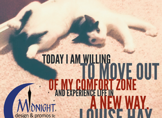 Today I Am Willing To Move Out Of My Comfort Zone And Experience Life In A New Way.