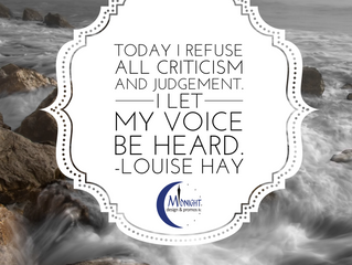 Today I Refuse All Criticism and Judgement. I Let My Voice Be Heard.