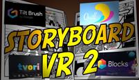 "Créer son Storyboard ""immergé"" en VR – Part 02"