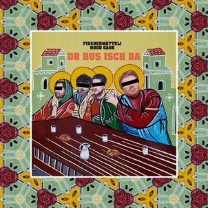 Album Preview: Fischermätteli Hood Gang - Dr Bus isch da