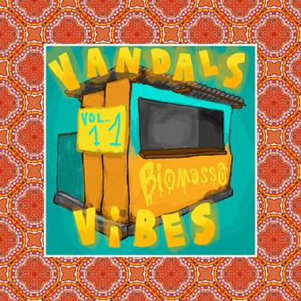 Vandals Vibes Vol. 11