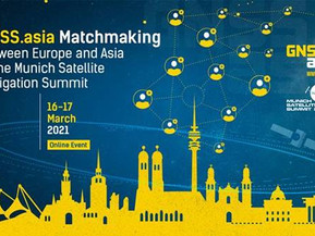 GNSS.asia Global Meetups running alongside the Munich Satellite Navigation Summit on 16-17 Mar 2021
