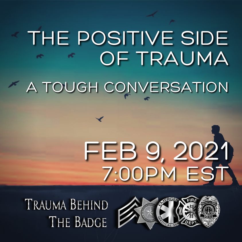 The Positive Side of Trauma