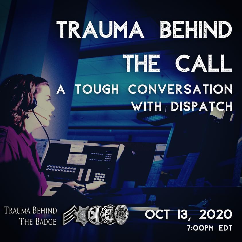 Trauma Behind the Call