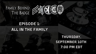 Family Behind the Badge: Episode 1