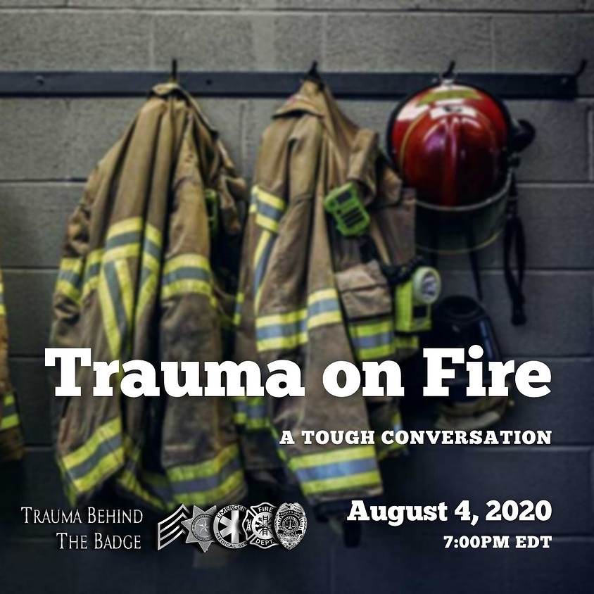 Trauma on Fire