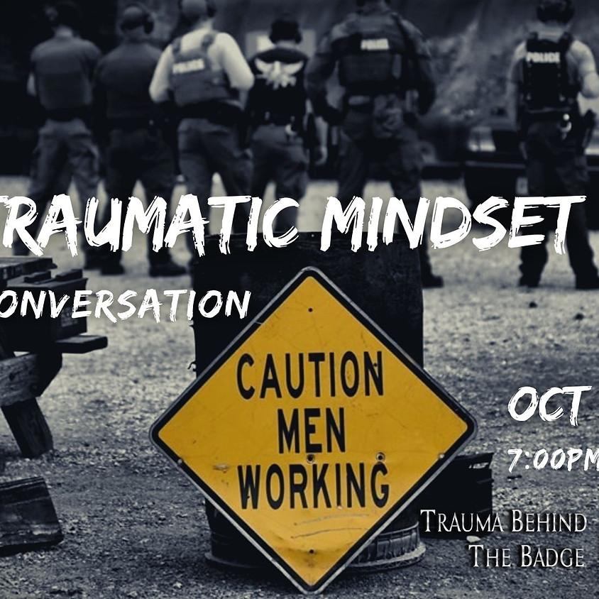 Post Traumatic Mindset