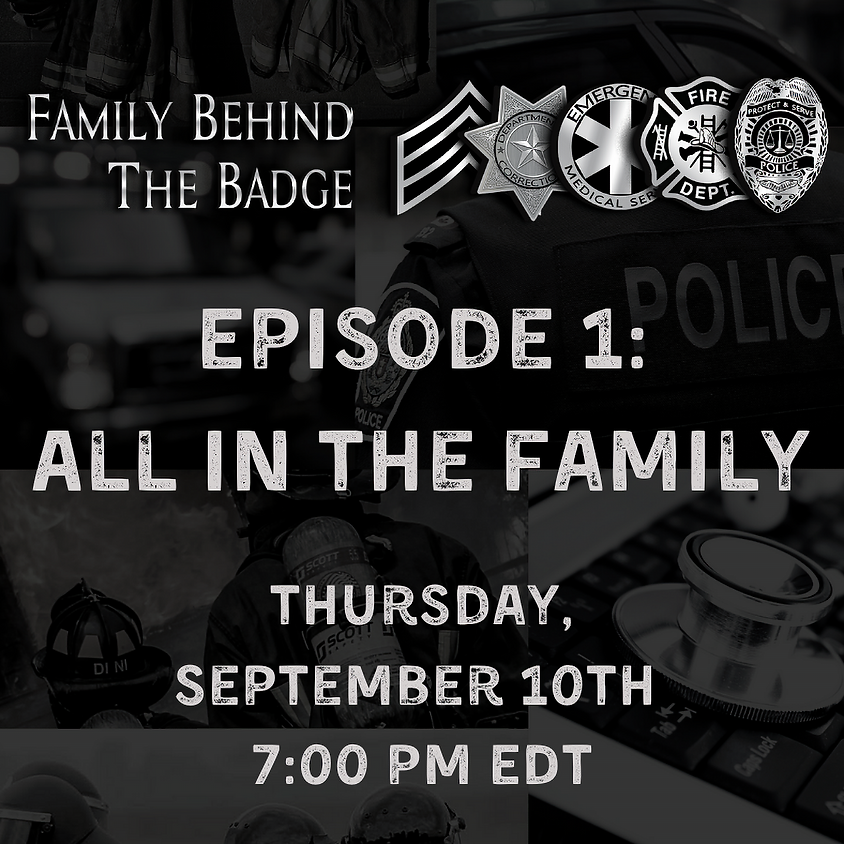 Family Behind the Badge Episode 1
