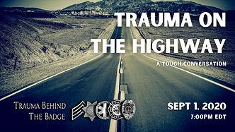 Trauma on the Highway