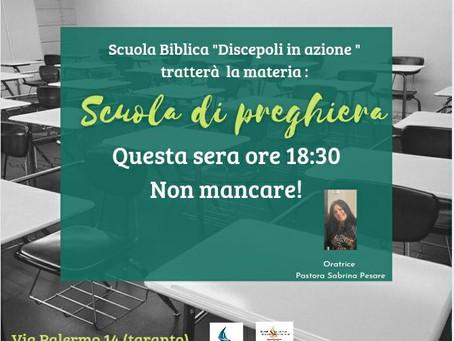 Scuola Biblica :#Discepoli_in_azione - Scuola di preghiera