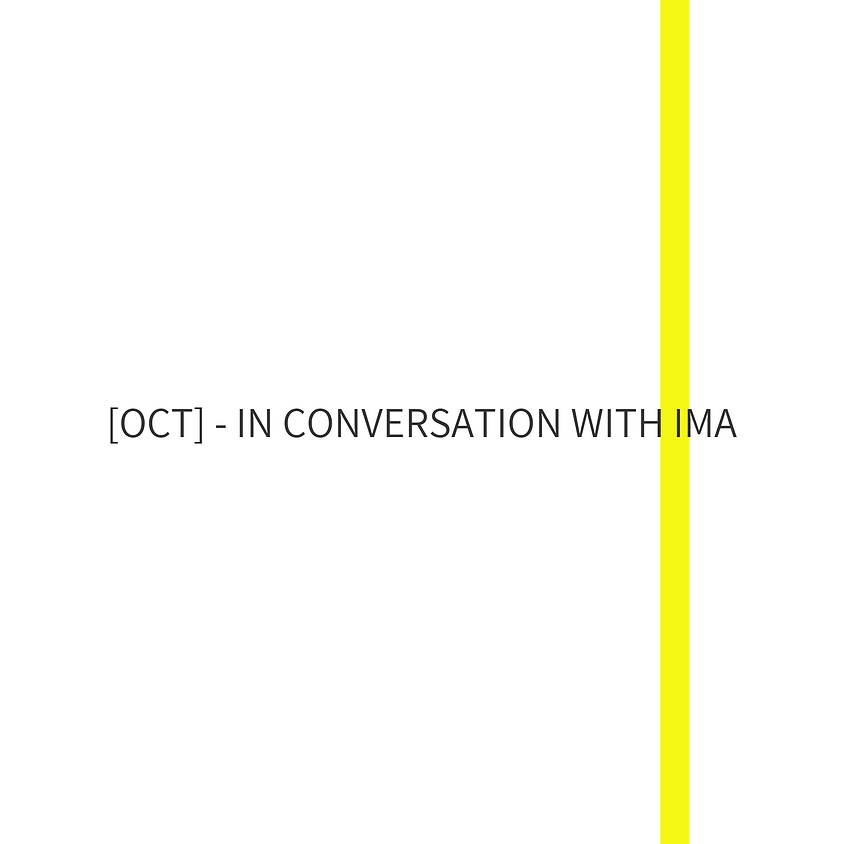 [OCT] - In Conversation with IMA