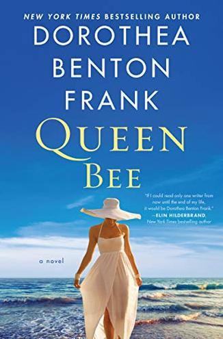 Queen Bee - Dorothea Benton Frank.jpg