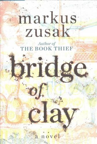 Bridge_Of_Clay_-MarkusZusak.jpg