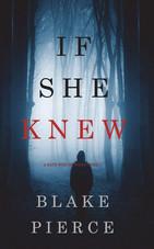 If_She_Knew_-Blake_Pierce.jpg