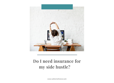 Do I need insurance for my side hustle?