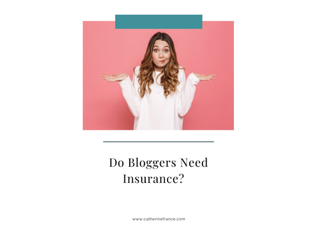 Do Bloggers Need Insurance?