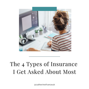 The 4 Types of Insurance I Get Asked About Most