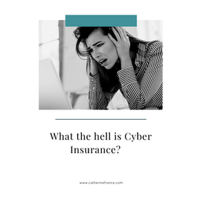 What the hell is Cyber Insurance?