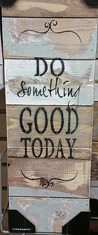 do something good sign.jpg
