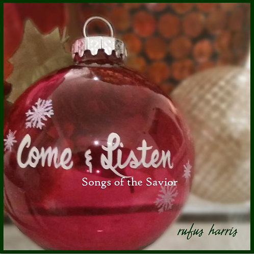 Come and Listen: Songs of the Savior