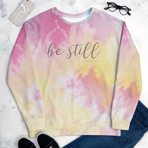 Be still Unisex Sweatshirt