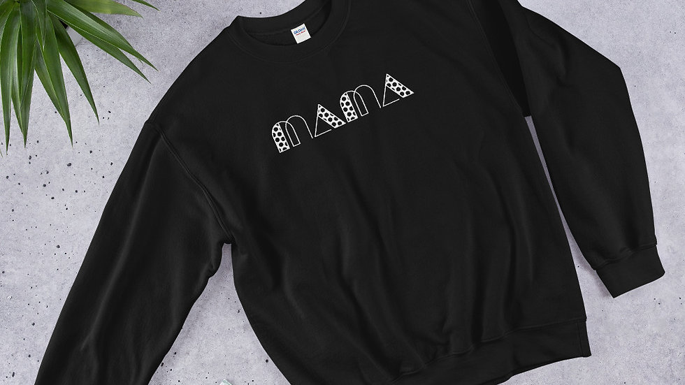 Mama Unisex Sweatshirt