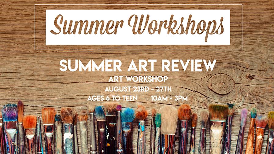 Summer Art Review Workshop