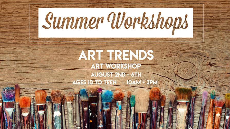 Art Trends Summer Workshop
