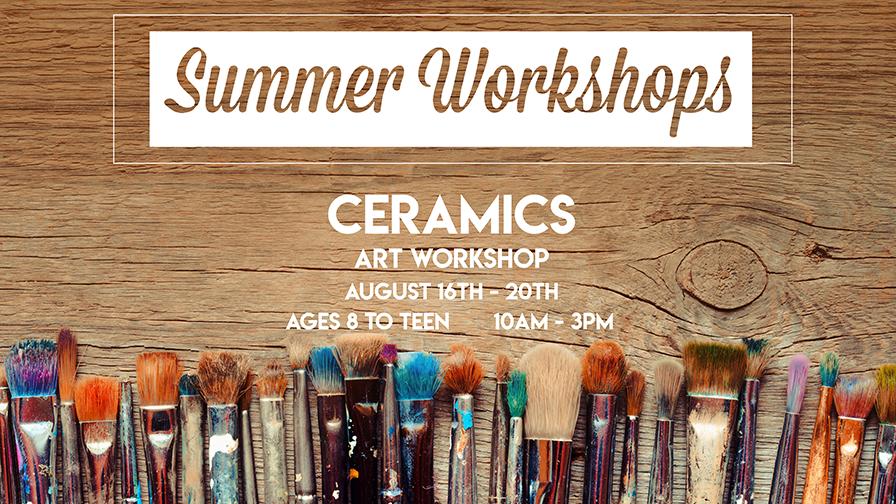 Ceramics Summer Workshop (FULL)