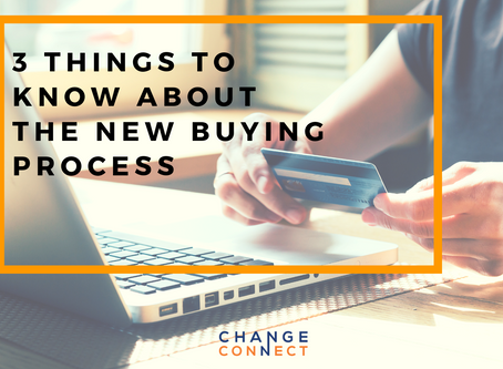 3 Things to Know About The New Buying Process