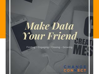 Make Data Your Friend