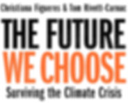 the-future-we-choose-surviving-the-clima
