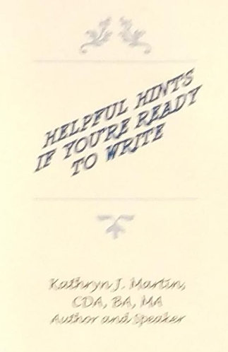 Helpful Hints If You're Ready to Write