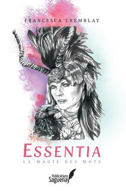 Essentia La magie des mots - Fancesca Tremblay