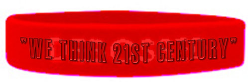 """WE THINK 21ST CENTURY"" Wrist Band"